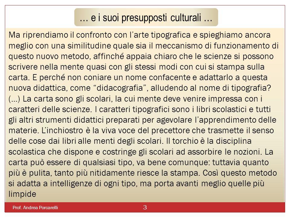 … e i suoi presupposti culturali …