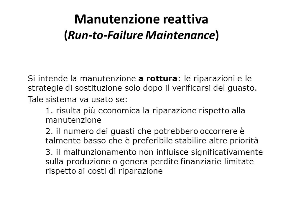 Manutenzione reattiva (Run-to-Failure Maintenance)
