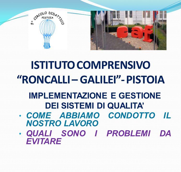 ISTITUTO COMPRENSIVO RONCALLI – GALILEI - PISTOIA