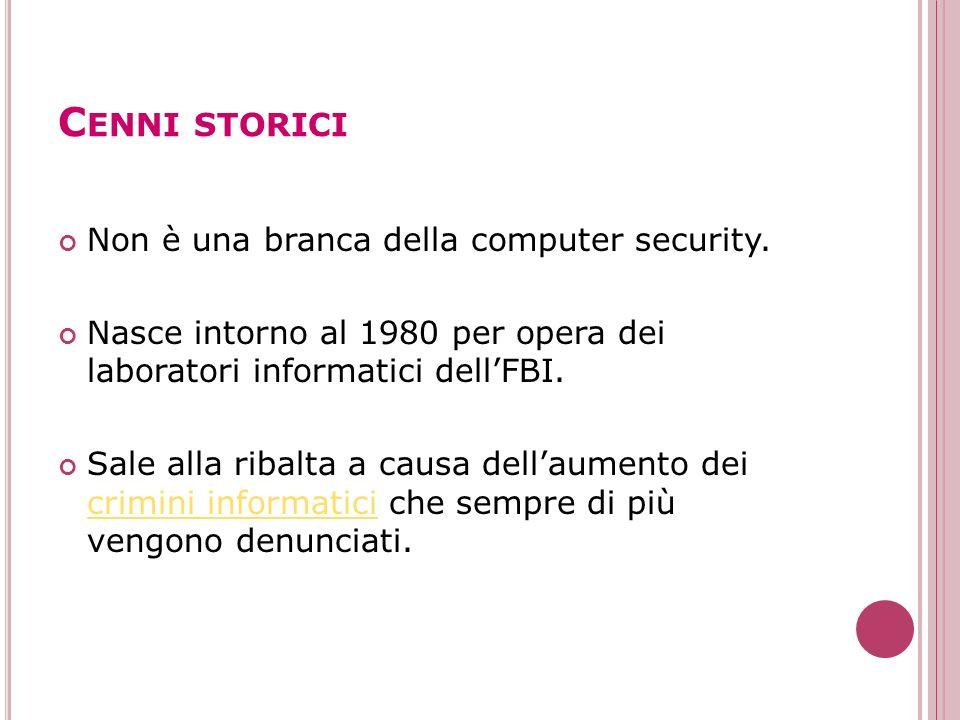 Cenni storici Non è una branca della computer security.