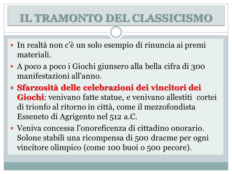 IL TRAMONTO DEL CLASSICISMO