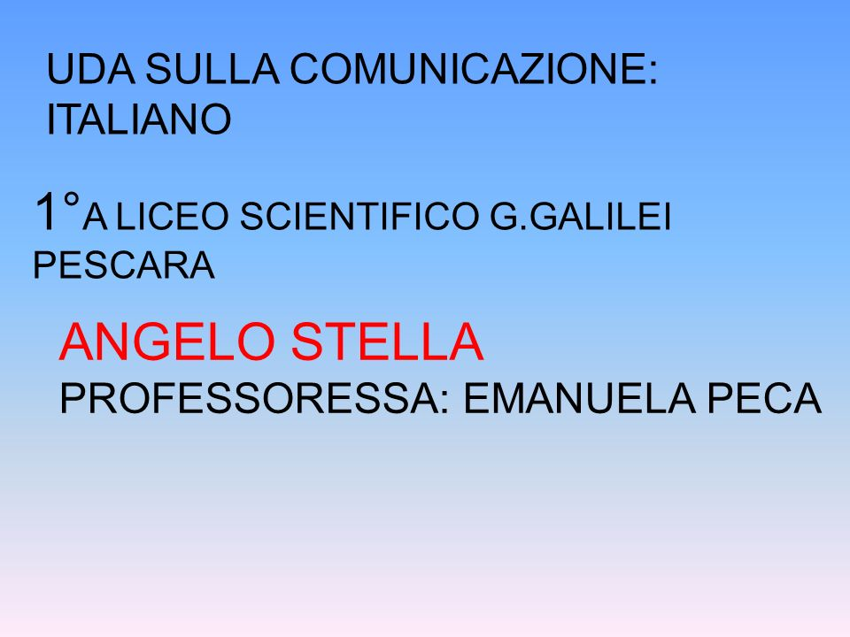 1°A LICEO SCIENTIFICO G.GALILEI PESCARA