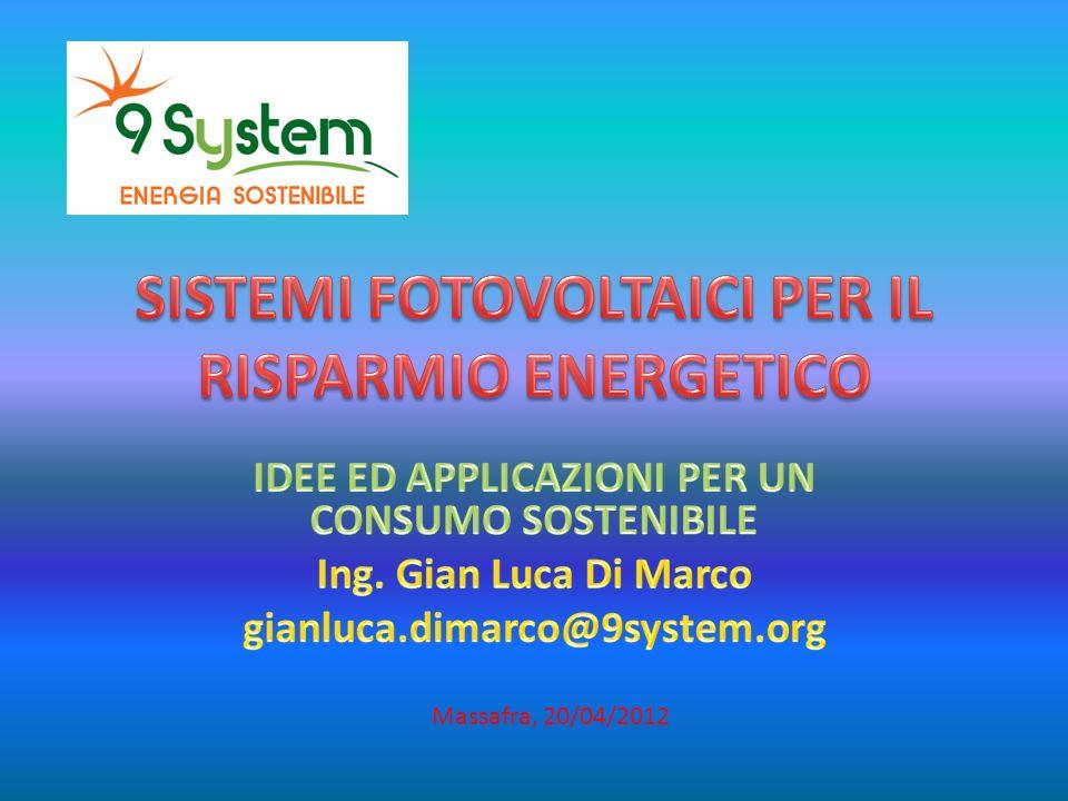 SISTEMI FOTOVOLTAICI PER IL RISPARMIO ENERGETICO