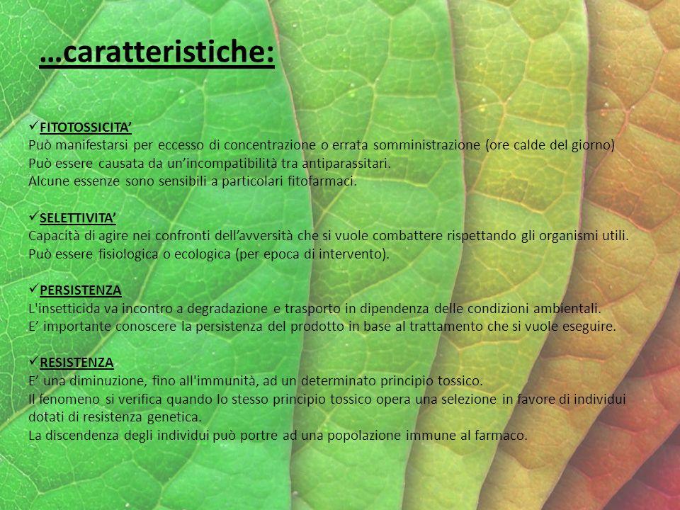 …caratteristiche: FITOTOSSICITA'