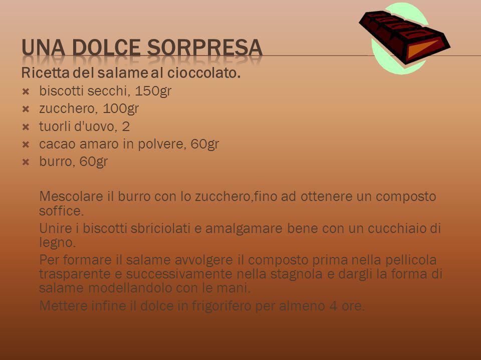 Una dolce sorpresa Ricetta del salame al cioccolato.