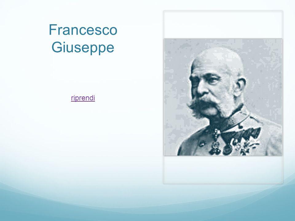 Francesco Giuseppe riprendi