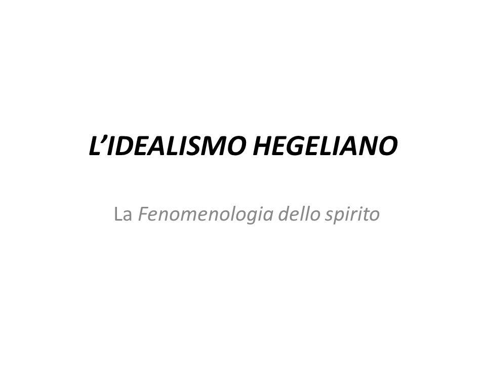 L'IDEALISMO HEGELIANO