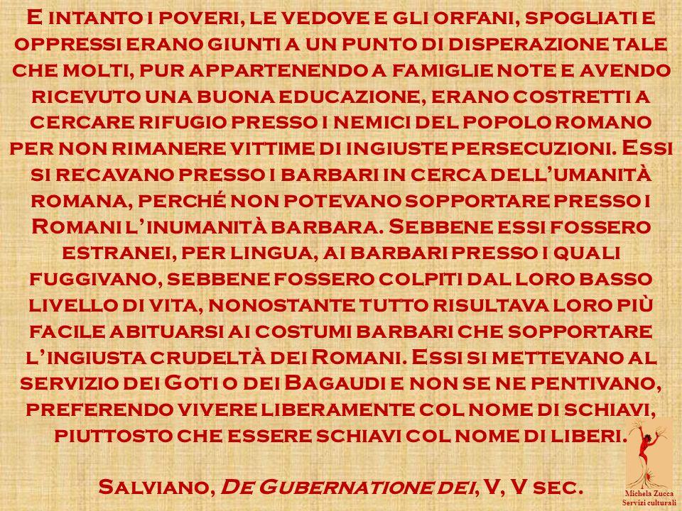 Salviano, De Gubernatione dei, V, V sec.