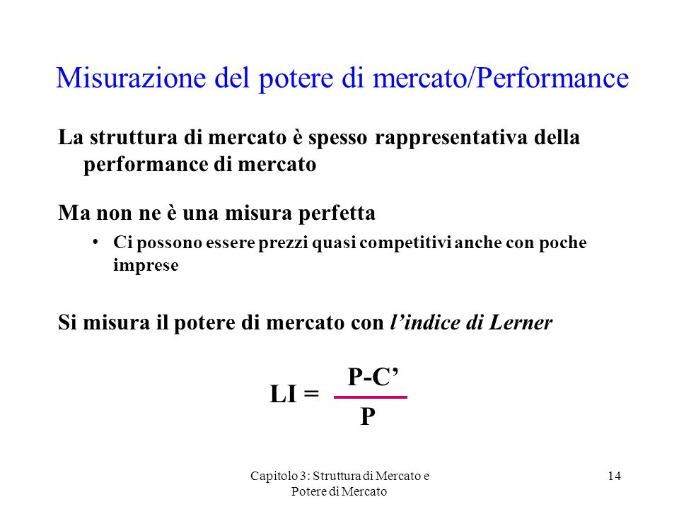 Misurazione del potere di mercato/Performance