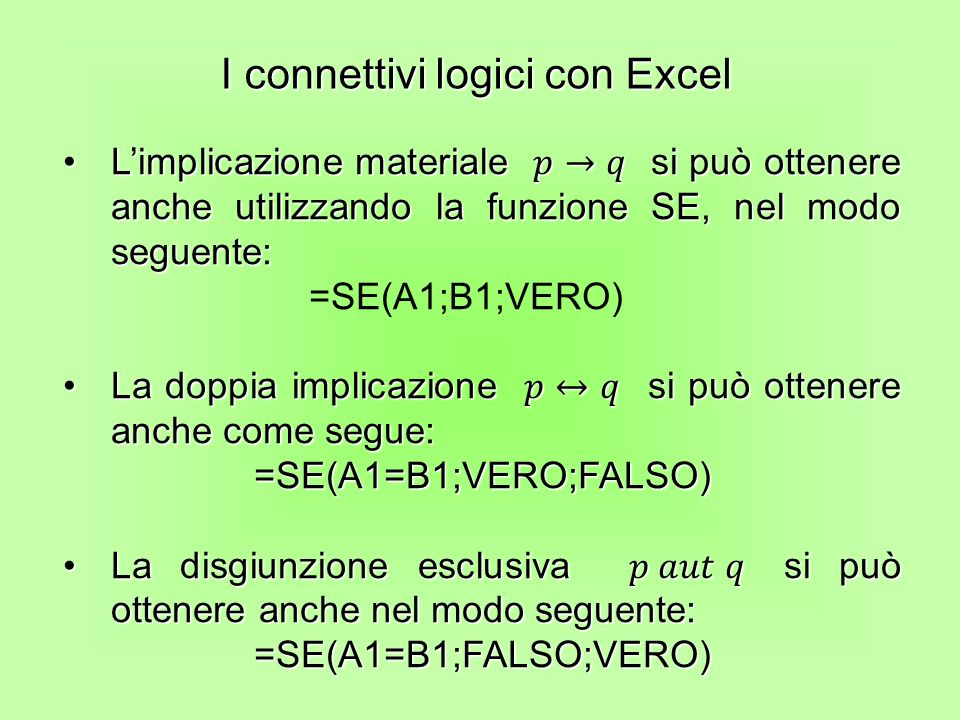 I connettivi logici con Excel