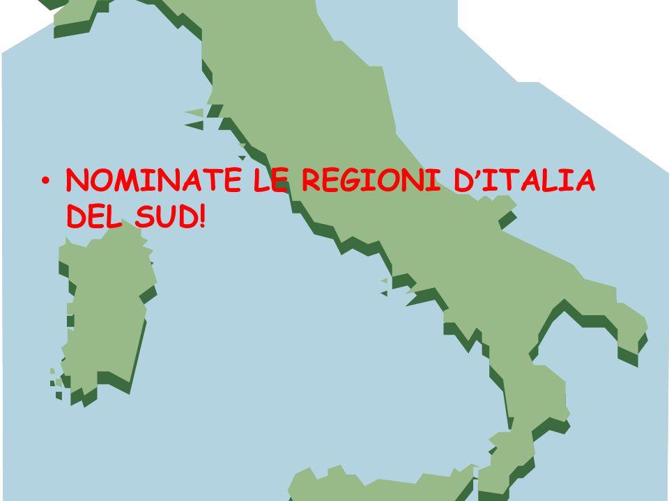 NOMINATE LE REGIONI D'ITALIA DEL SUD!