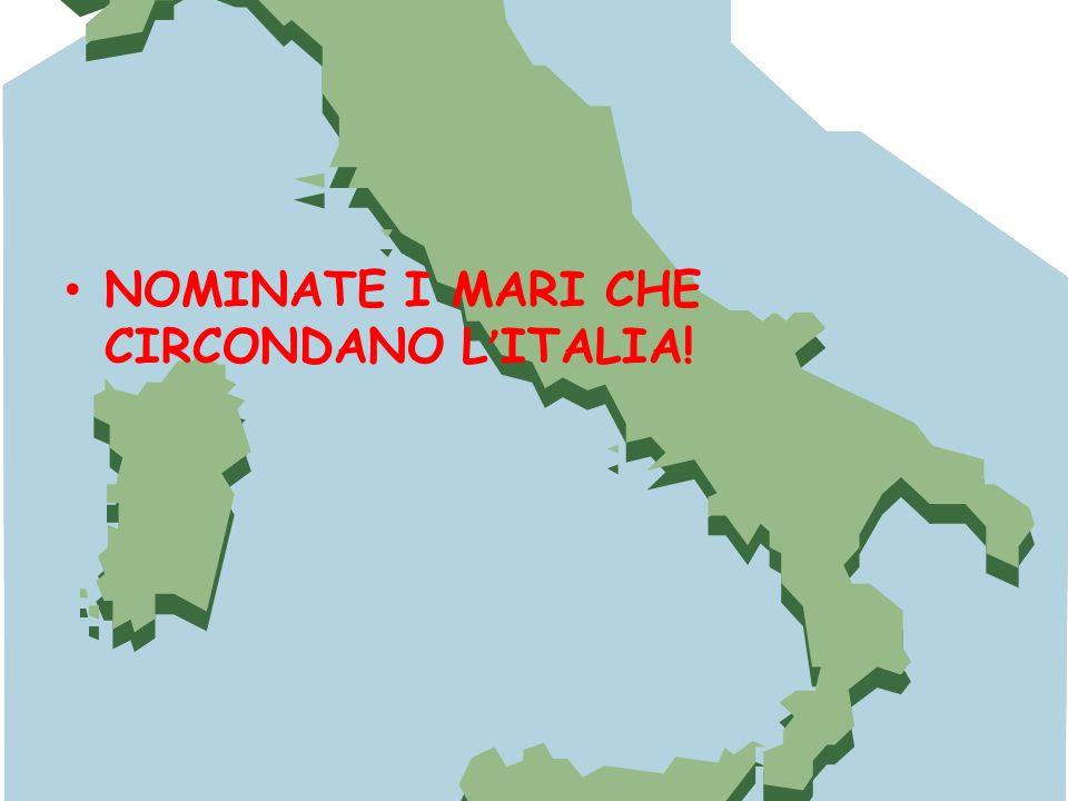 NOMINATE I MARI CHE CIRCONDANO L'ITALIA!