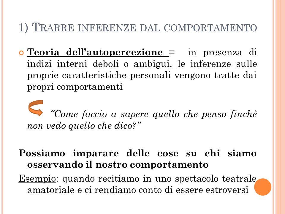 1) Trarre inferenze dal comportamento