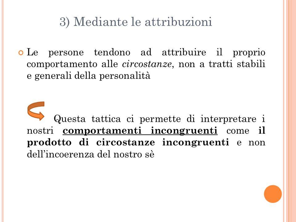 3) Mediante le attribuzioni