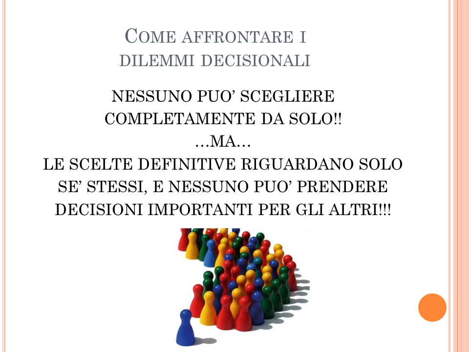 Come affrontare i dilemmi decisionali