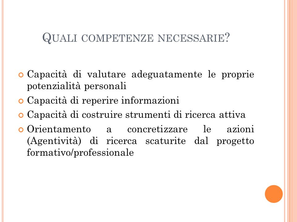 Quali competenze necessarie