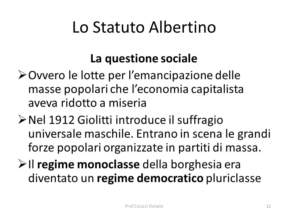 Lo Statuto Albertino La questione sociale
