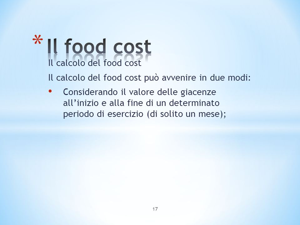 Il food cost Il calcolo del food cost