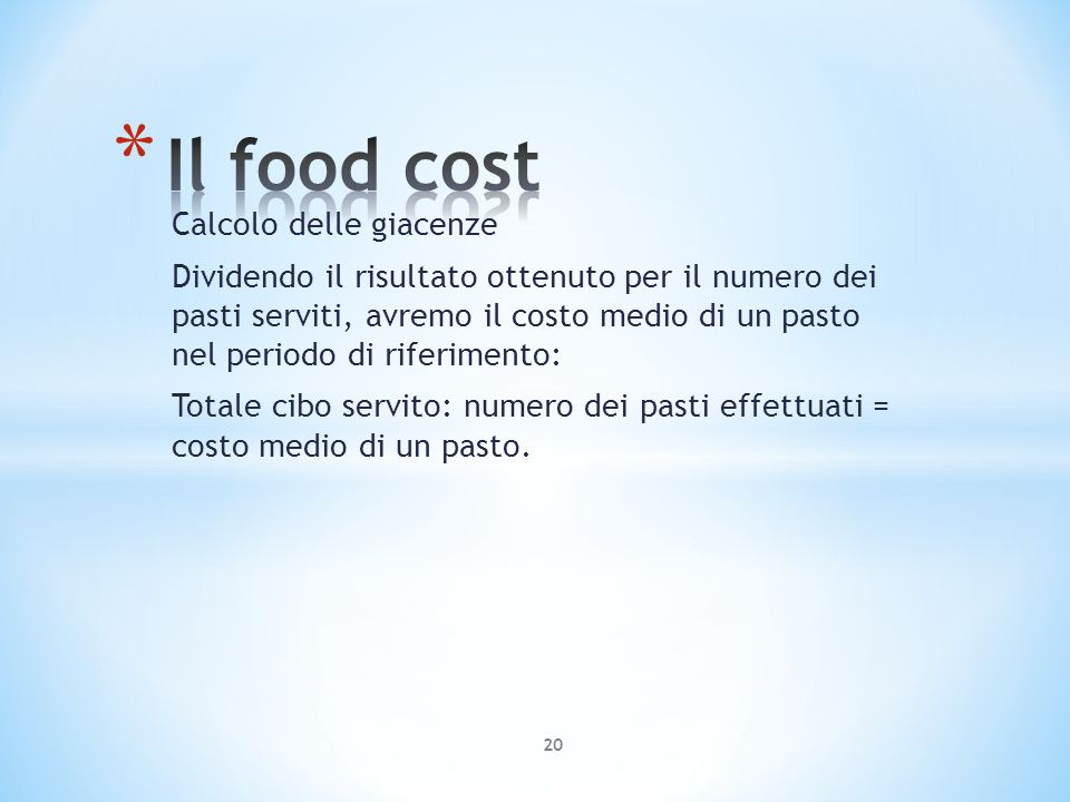 Il food cost Calcolo delle giacenze