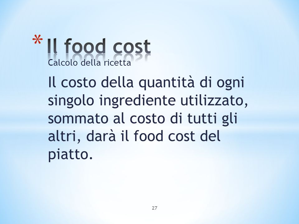 Il food cost la gestione economica ppt video online for Costo del garage singolo