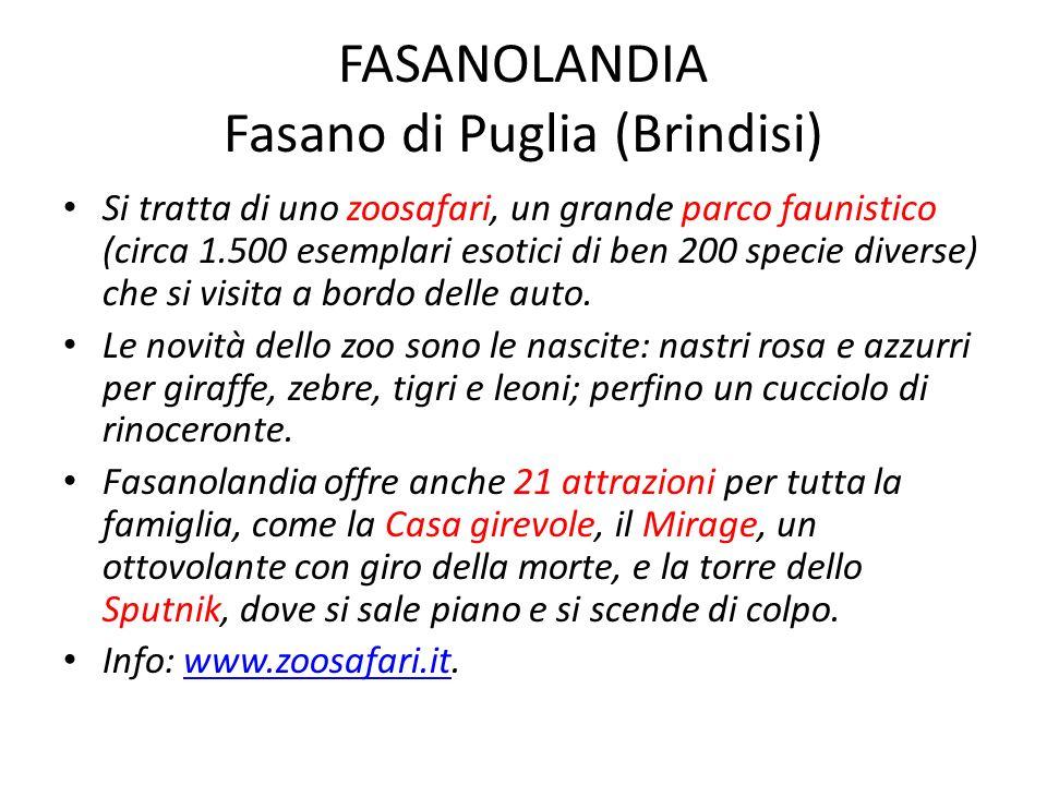 FASANOLANDIA Fasano di Puglia (Brindisi)