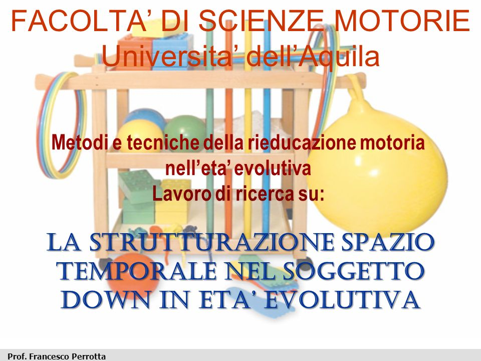 FACOLTA' DI SCIENZE MOTORIE Universita' dell'Aquila