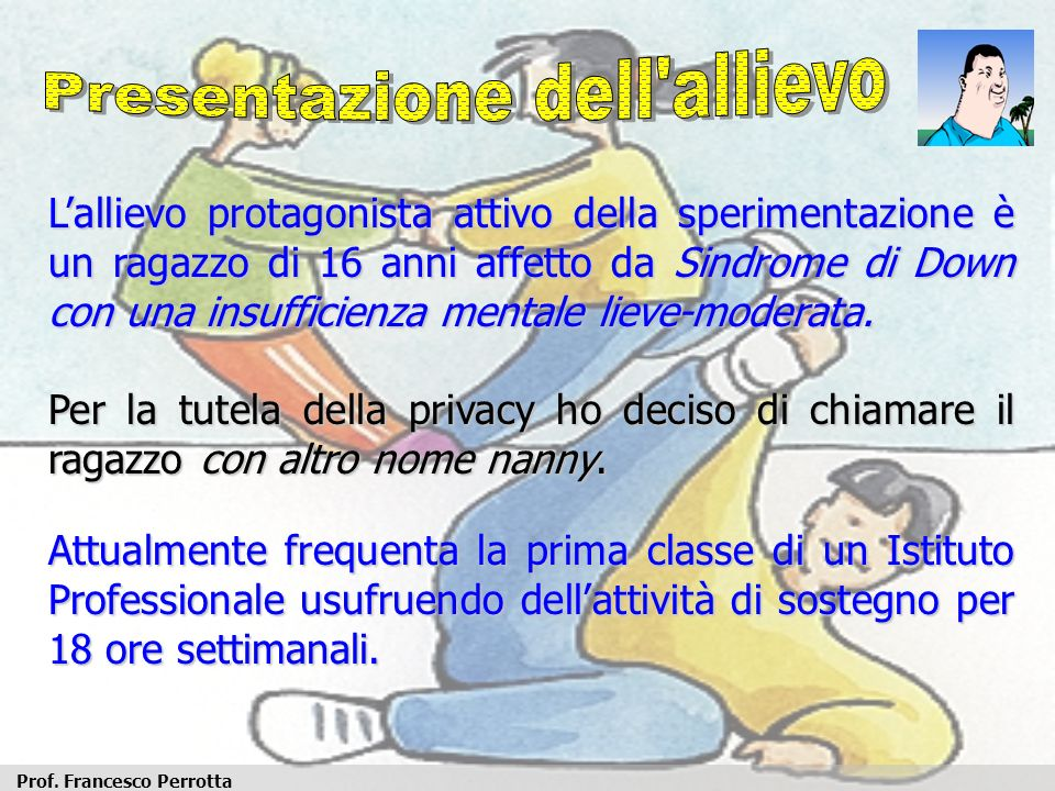 Presentazione dell allievo