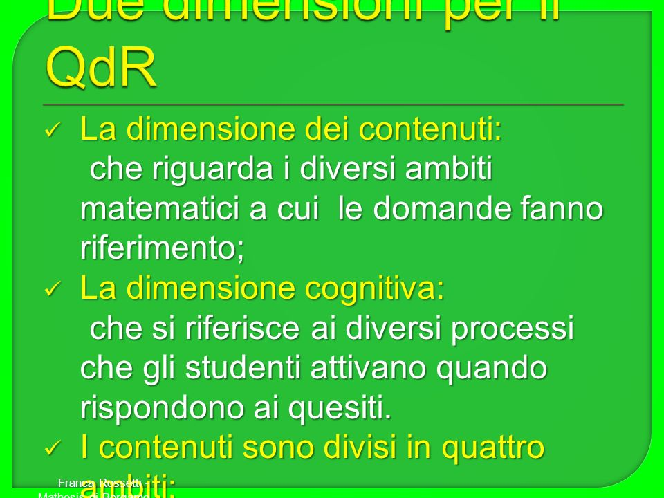Due dimensioni per il QdR