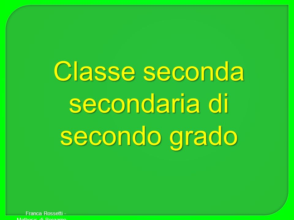 Classe seconda secondaria di secondo grado