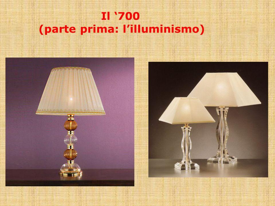 Il '700 (parte prima: l'illuminismo)