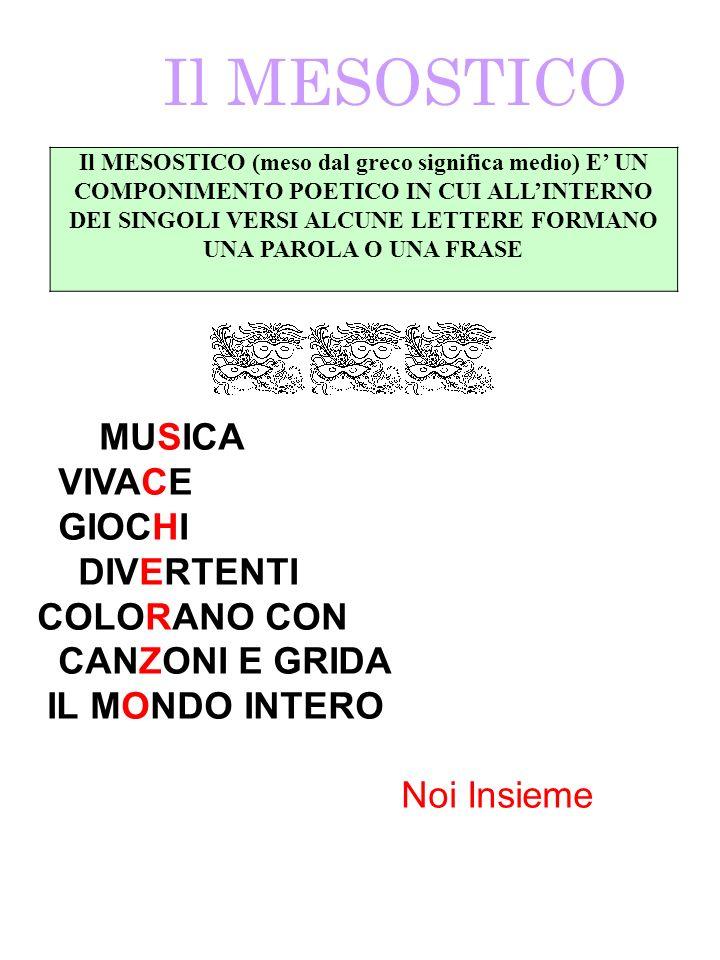 Il MESOSTICO MUSICA VIVACE GIOCHI DIVERTENTI COLORANO CON