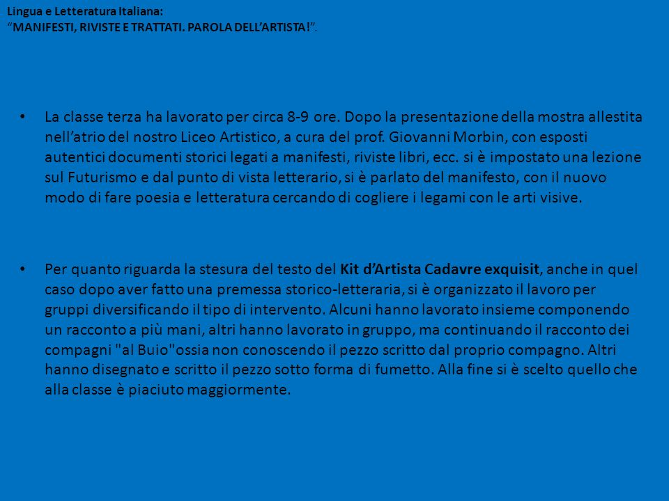 Lingua e Letteratura Italiana: MANIFESTI, RIVISTE E TRATTATI