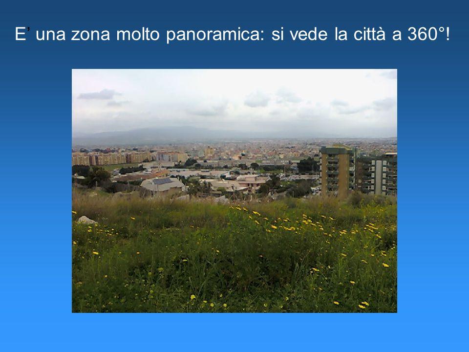 E' una zona molto panoramica: si vede la città a 360°!