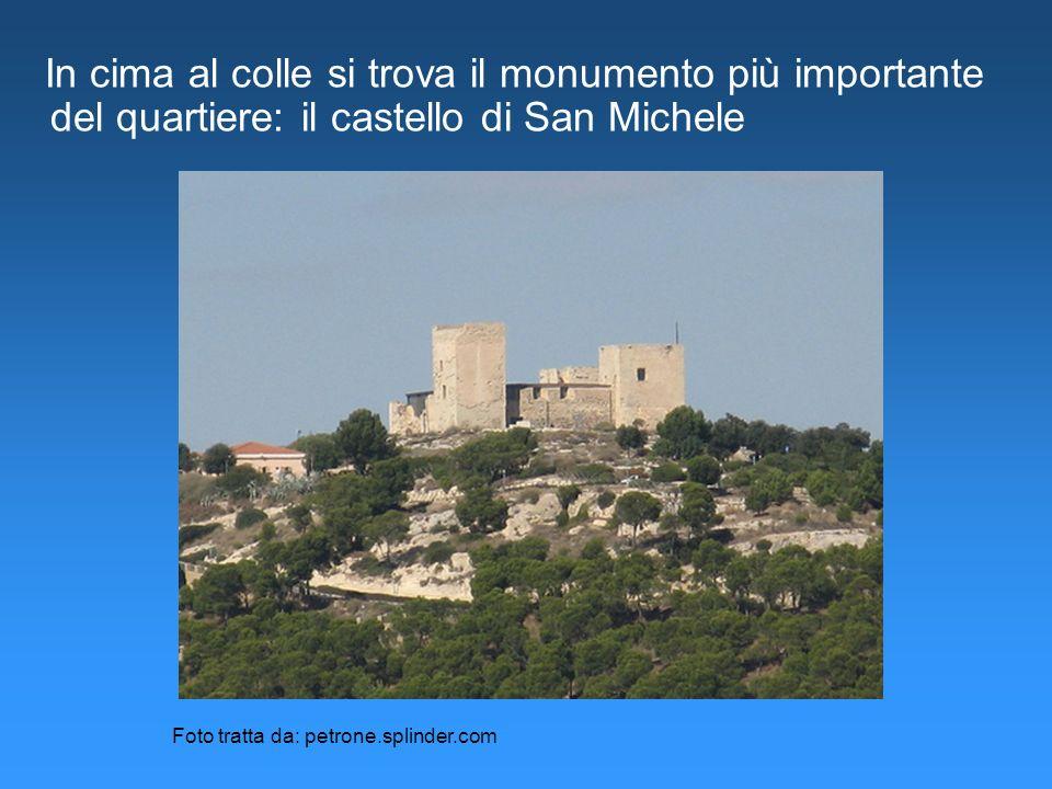 In cima al colle si trova il monumento più importante del quartiere: il castello di San Michele