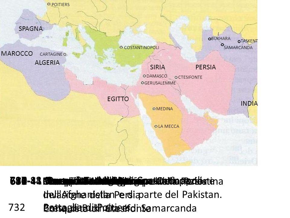 717-18 Secondo assedio di Costantinopoli 681-82 Conquista del Marocco