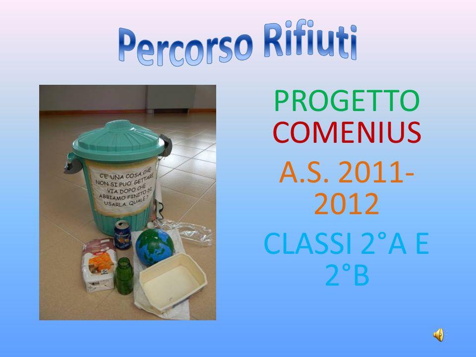 PROGETTO COMENIUS A.S. 2011-2012 CLASSI 2°A E 2°B
