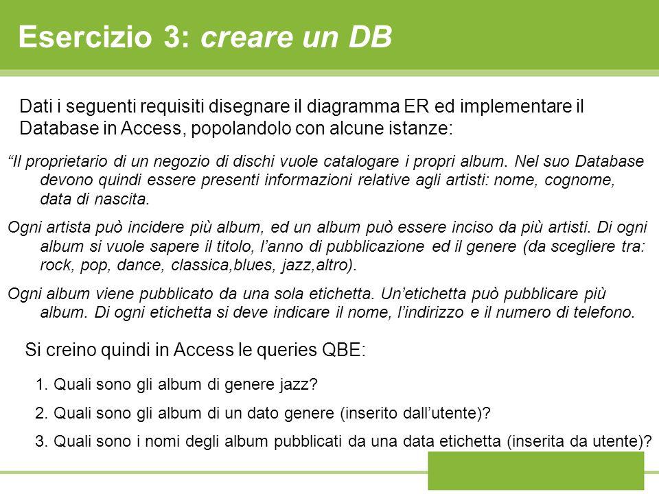 Esercizio 3: creare un DB