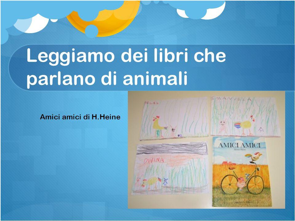 Leggiamo dei libri che parlano di animali