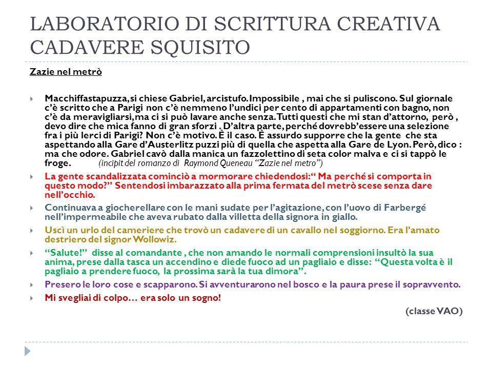 LABORATORIO DI SCRITTURA CREATIVA CADAVERE SQUISITO