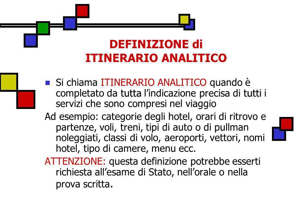 DEFINIZIONE di ITINERARIO ANALITICO