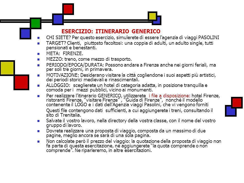 ESERCIZIO: ITINERARIO GENERICO