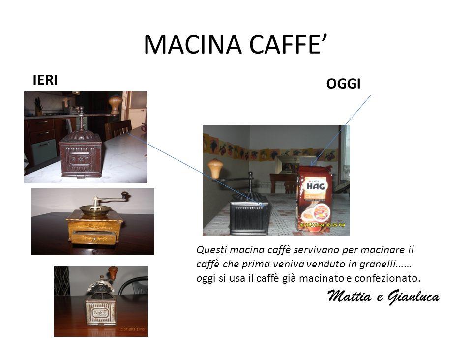 MACINA CAFFE' Mattia e Gianluca IERI OGGI
