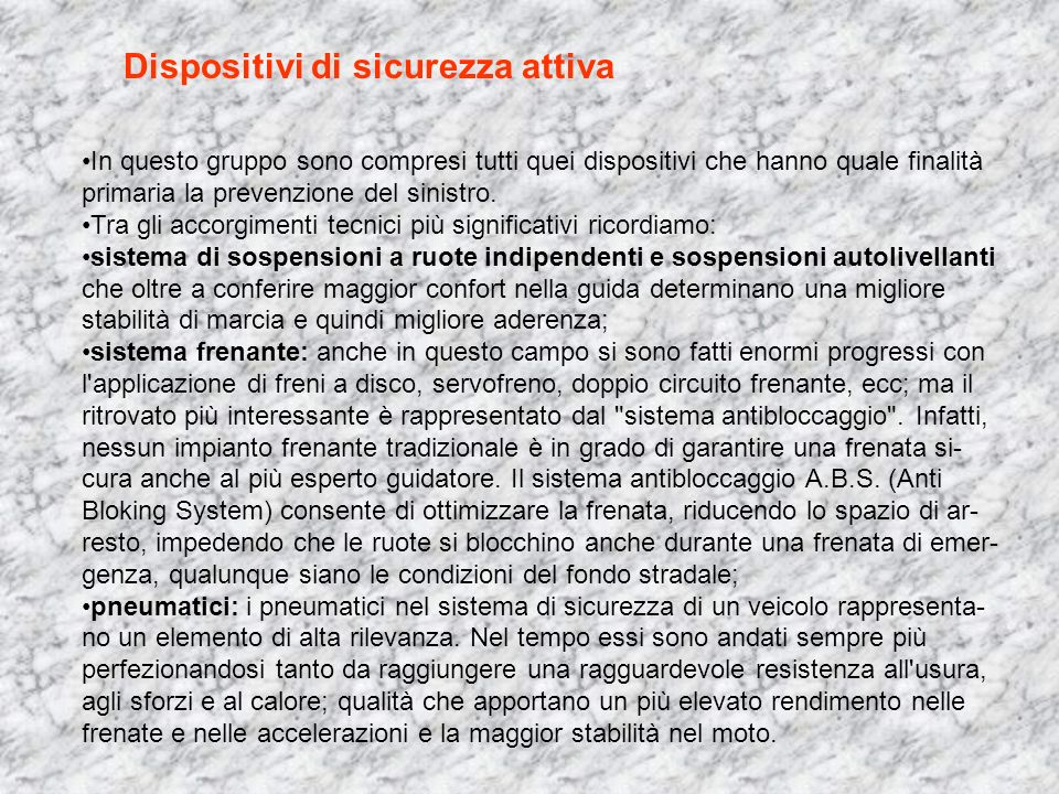 Dispositivi di sicurezza attiva