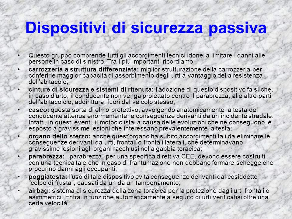 Dispositivi di sicurezza passiva