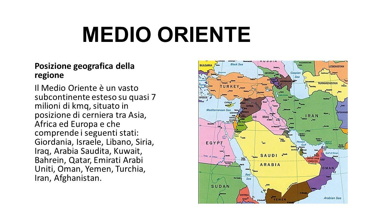 Medio Oriente Posizione Geografica Della Regione Ppt Video Online