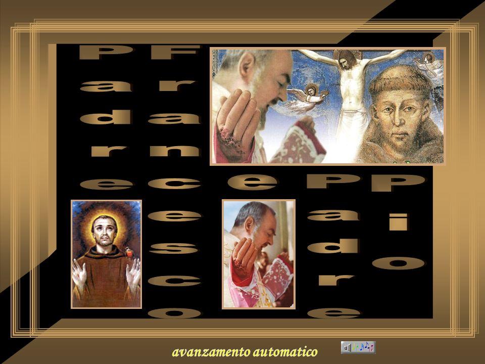 Padre Francesco e Pio Padre avanzamento automatico