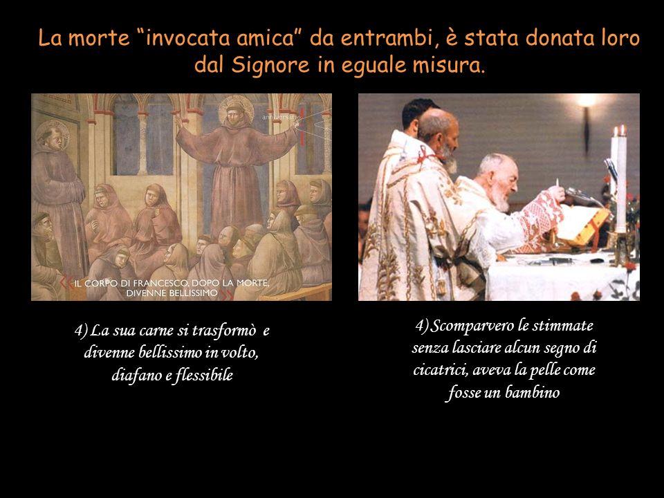 La morte invocata amica da entrambi, è stata donata loro dal Signore in eguale misura.