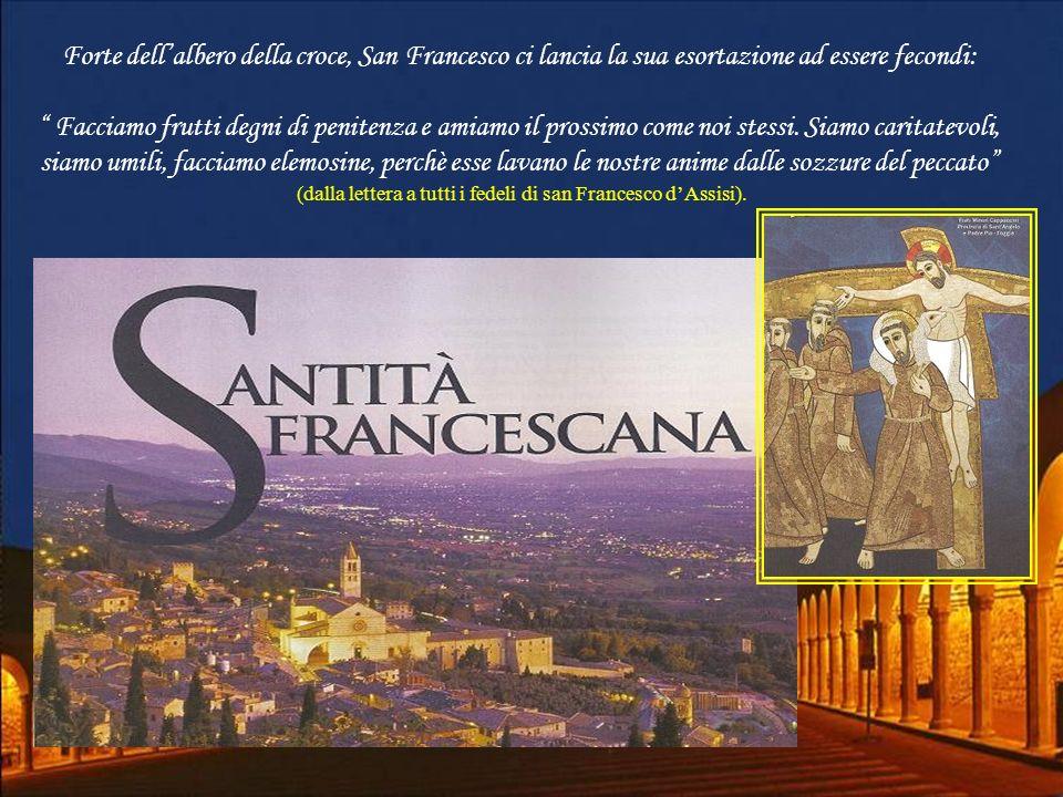 (dalla lettera a tutti i fedeli di san Francesco d'Assisi).
