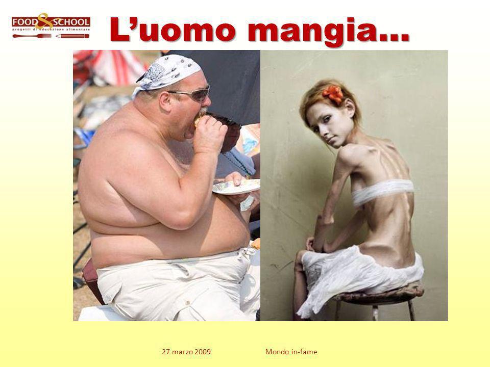 L'uomo mangia…