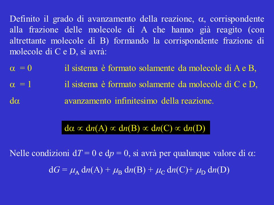 dG = mA dn(A) + mB dn(B) + mC dn(C)+ mD dn(D)